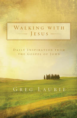 Walking with Jesus: Daily Inspiration from the Gospel of John (Paperback)