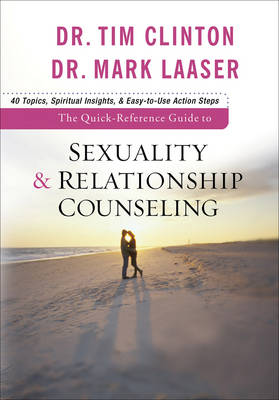 The Quick-Reference Guide to Sexuality and Relationship Counseling (Paperback)