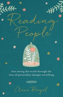 Reading People: How Seeing the World Through the Lens of Personality Changes Everything (Paperback)