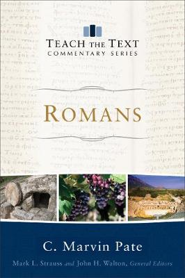 Romans - Teach the Text Commentary Series (Paperback)