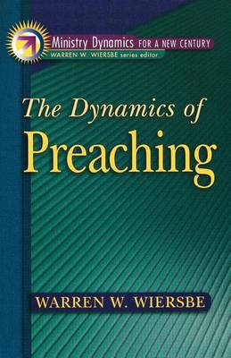The Dynamics of Preaching (Paperback)