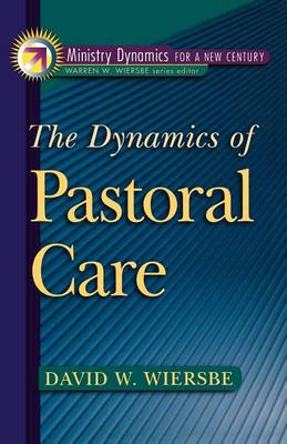 The Dynamics of Pastoral Care (Paperback)