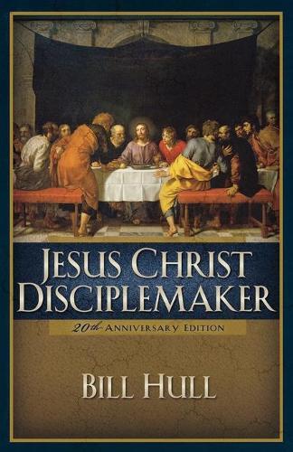 Jesus Christ, Disciple-Maker (Paperback)