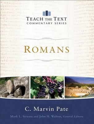 Romans - Teach the Text Commentary Series (Hardback)
