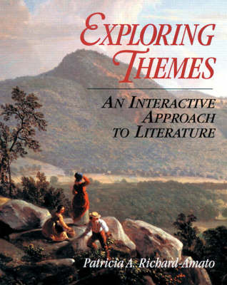 Exploring Themes: An Interactive Approach to Literature (Paperback)