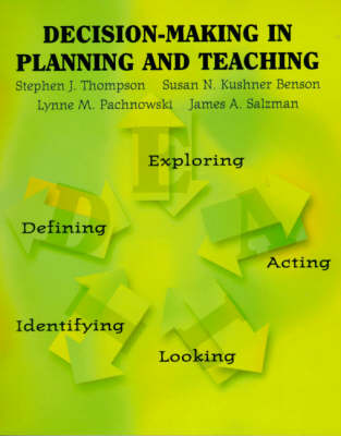 Decision Making in Planning and Teaching (Paperback)