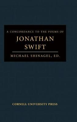 A Concordance to the Poems of Jonathan Swift (Hardback)