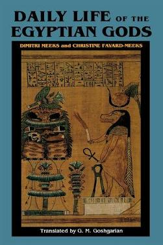 Daily Life of the Egyptian Gods (Hardback)