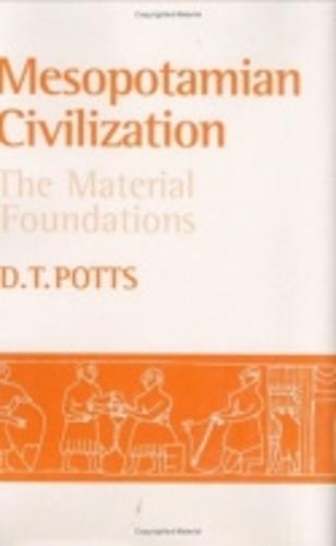 Mesopotamian Civilization: The Material Foundations (Hardback)