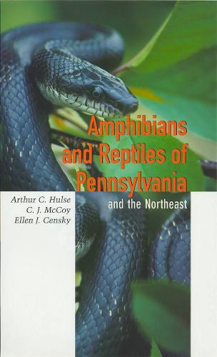 Amphibians and Reptiles of Pennsylvania and the Northeast (Hardback)