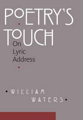 Poetry's Touch: On Lyric Address (Hardback)