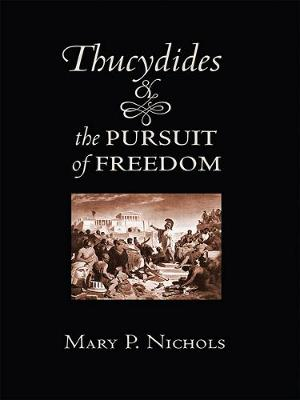 Thucydides and the Pursuit of Freedom (Hardback)