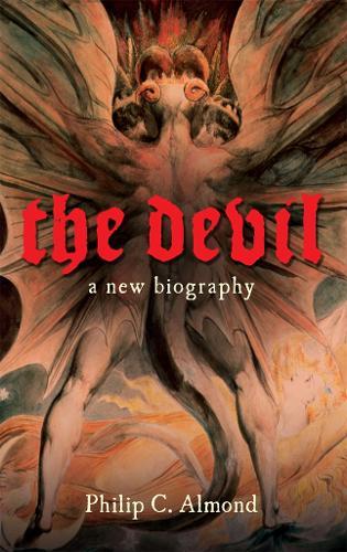 The Devil: A New Biography (Hardback)