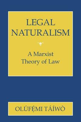 Legal Naturalism: A Marxist Theory of Law (Paperback)
