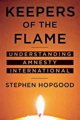 Keepers of the Flame: Understanding Amnesty International (Paperback)
