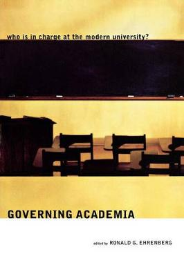 Governing Academia: Who is in charge at the modern university? (Paperback)