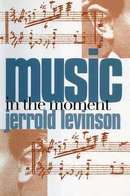 Music in the Moment (Paperback)