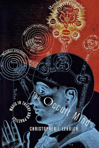 The Occult Mind: Magic in Theory and Practice (Paperback)