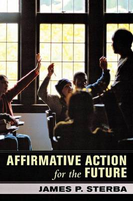 Affirmative Action for the Future (Paperback)