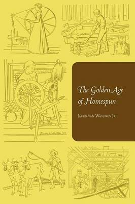 The Golden Age of Homespun (Paperback)