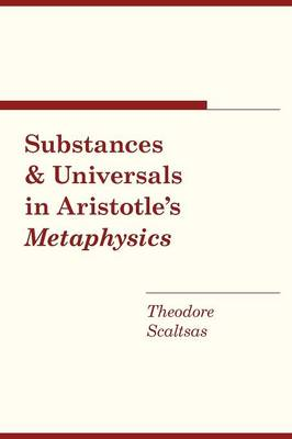 """Substances and Universals in Aristotle's """"Metaphysics"""" (Paperback)"""