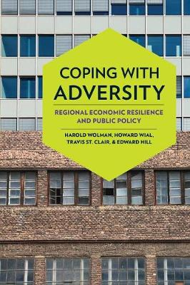 Coping with Adversity: Regional Economic Resilience and Public Policy (Paperback)