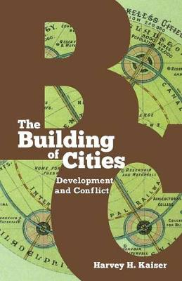 The Building of Cities: Development and Conflict (Paperback)