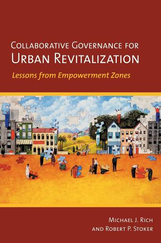 Collaborative Governance for Urban Revitalization: Lessons from Empowerment Zones (Paperback)