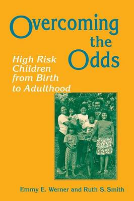 Overcoming the Odds: High Risk Children from Birth to Adulthood (Paperback)