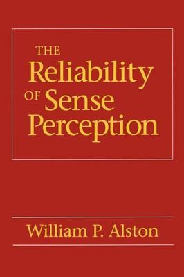 The Reliability of Sense Perception (Paperback)