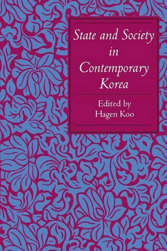 State and Society in Contemporary Korea (Paperback)