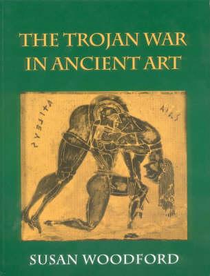 The Trojan War in Ancient Art (Paperback)