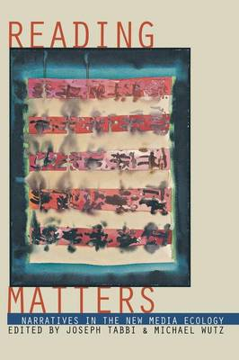 Reading Matters: Narrative in the New Media Ecology (Paperback)