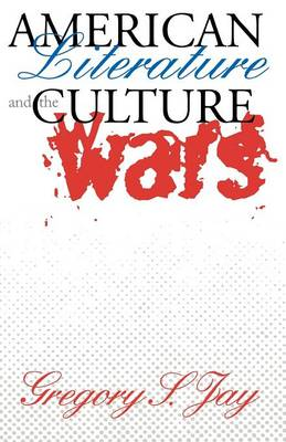 American Literature and the Culture Wars (Paperback)