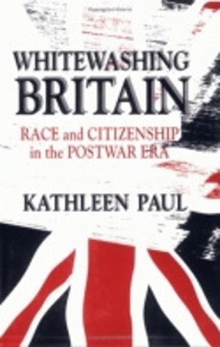 Whitewashing Britain: Race and Citizenship in the Postwar Era (Paperback)