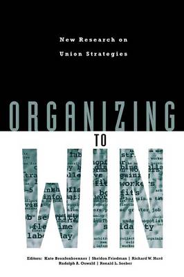 Organizing to Win: New Research on Union Strategies (Paperback)