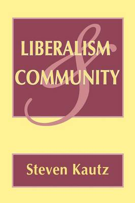 Liberalism and Community (Paperback)