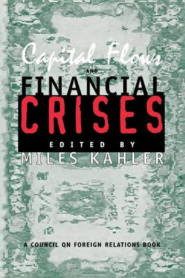 Capital Flows and Financial Crises (Paperback)