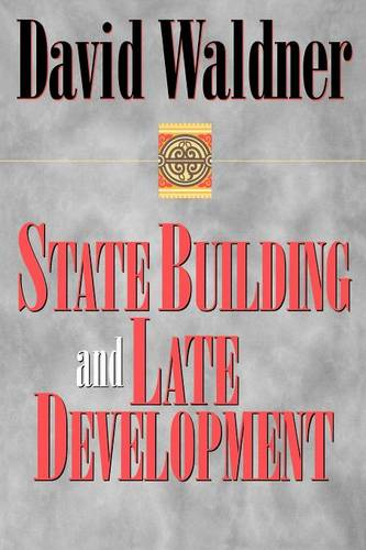 State Building and Late Development (Paperback)