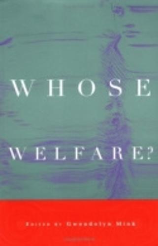Whose Welfare? (Paperback)