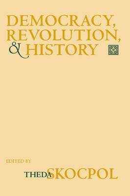 Democracy, Revolution, and History - The Wilder House Series in Politics, History and Culture (Paperback)