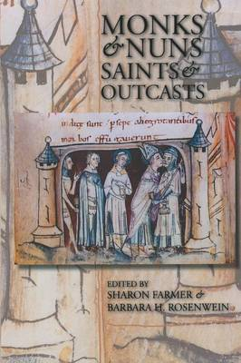 Monks and Nuns, Saints and Outcasts: Religion in Medieval Society (Paperback)