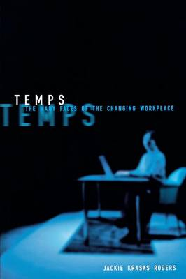 Temps: The Many Faces of the Changing Workplace (Paperback)