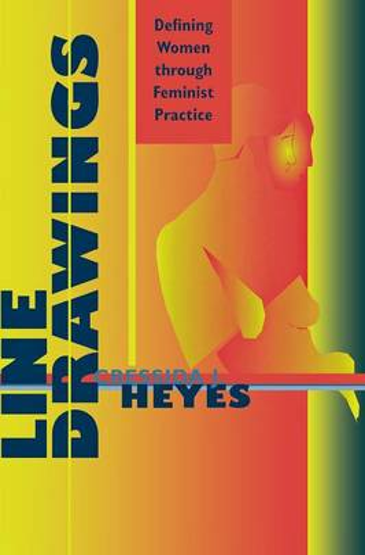 Line Drawings: Defining Women through Feminist Practice (Paperback)