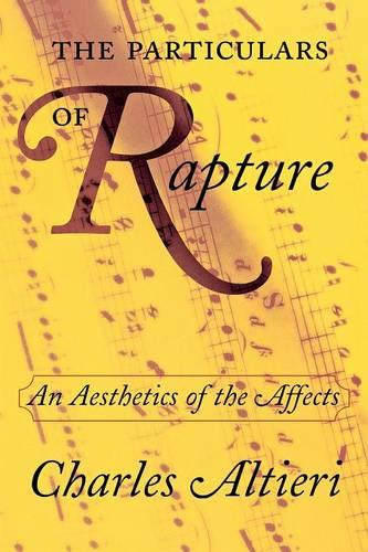 The Particulars of Rapture: An Aesthetics of the Affects (Paperback)