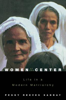 Women at the Center: Life in a Modern Matriarchy (Paperback)