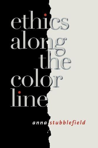 Ethics Along the Color Line (Paperback)