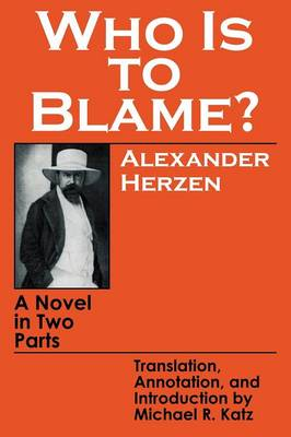 Who Is to Blame?: A Novel in Two Parts (Paperback)