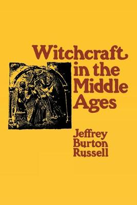 Witchcraft in the Middle Ages (Paperback)