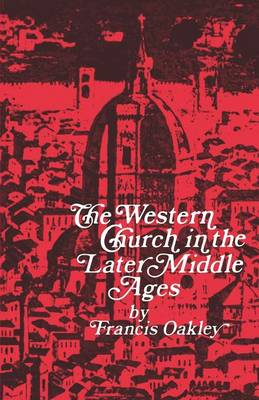 The Western Church in the Later Middle Ages (Paperback)